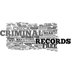 Free criminal records check text background word vector