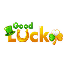 St patricks day golden inscription good luck vector