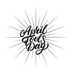 april fools day hand written lettering for vector image