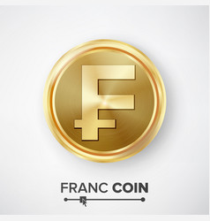 Franc gold coin realistic money sign vector