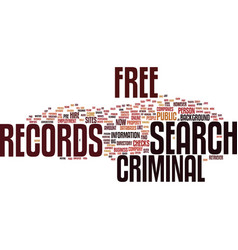 Free criminal records search text background word vector