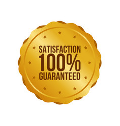 Satisfaction guaranteed gold sign round label vector