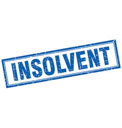 Insolvent blue square grunge stamp on white vector