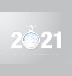 2021 happy new year greeting card christmas ball vector image