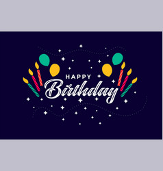Flat style happy birthday celebration background vector