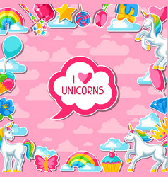 I love unicorns card with unicorn and fantasy vector