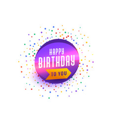 happy birthday wishes background with confetti vector image