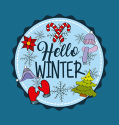 hello winter badge decoration with tree gloves vector image