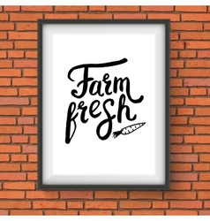 Sign advertising farm fresh produce on brick wall vector