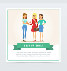 Three happy female friends talking best friends vector