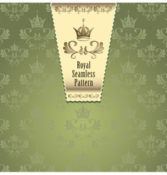 Royal seamless pattern with crown or Royal green b vector image vector image