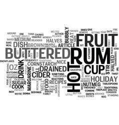 best recipes hot buttered rum fruit text word vector image