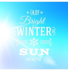 Bright Winter Sun Typography Greeting Card vector