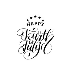 fourth july hand lettering inscription vector image