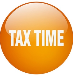 Tax time orange round gel isolated push button vector