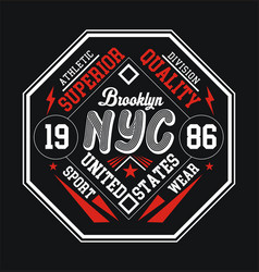 typography design nyc brooklyn for t shirt vector image