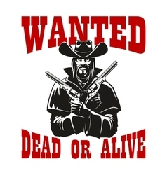 Wanted dead or alive poster with armed cowboy vector image vector image