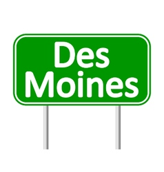 Des moines green road sign vector
