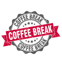 Coffee break stamp sign seal vector
