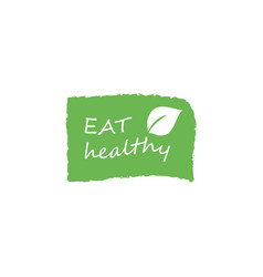 Eat healthy - motivational poster or banner with vector