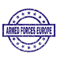Scratched textured armed forces europe stamp seal vector