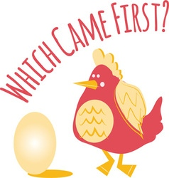 Which Came First vector image