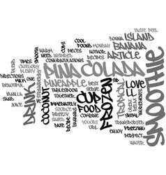Best recipes pina colada smoothie text word cloud vector