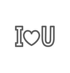 love inscription - i you valentine day line vector image