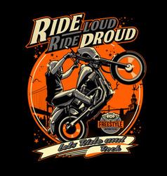 Ride proud vector