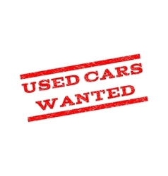 Used cars wanted watermark stamp vector