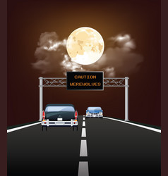 comical caution werewolves gantry sign vector image