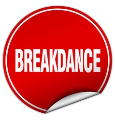 Breakdance round red sticker isolated on white vector