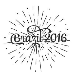 Typographic of handwritten Brazil 2016 retro label vector image
