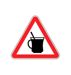 coffee warning sign red drinking tea hazard vector image vector image