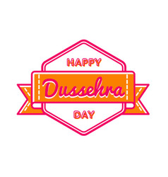 Happy dussehra day greeting emblem vector