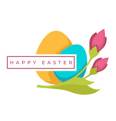 happy easter eggs and spring flowers christian vector image