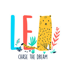 cute leopard hand drawing and slogan vector image