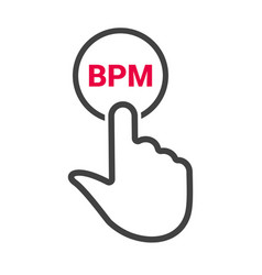 Hand presses the button with text bpm vector