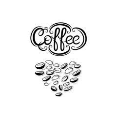 heart of coffee beans and lettering inscription vector image
