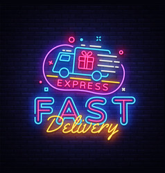Fast delivery neon sign delivery concept vector