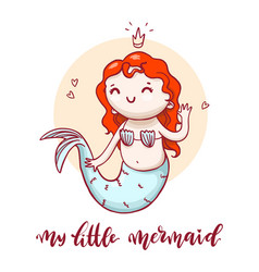 Little cute mermaid with calligraphic inscription vector