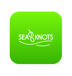 Seaknot icon green vector