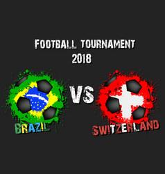Soccer game brazil vs switzerland vector