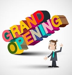 Grand Opening Colorful 3D Title with Man Isolated vector image vector image