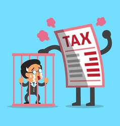 Cartoon big tax letter with businessman in prison vector image vector image