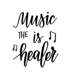 music is the healer inspirational vector image