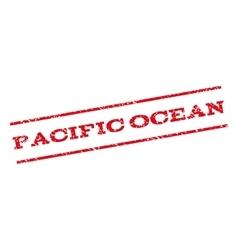 Pacific Ocean Watermark Stamp vector