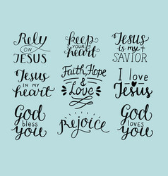 set of 9 hand lettering christian quotes god bless vector image vector image