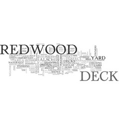 A perfect deck starts with redwood text word vector