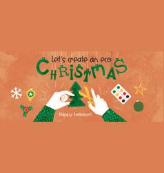 Eco friendly christmas creative hand craft concept vector
